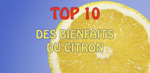 TOP 10 des bienfaits du CITRON